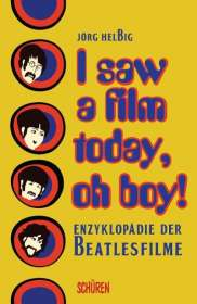 Jörg Helbig: I saw a film today, oh boy!, Buch