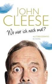 John Cleese: Wo war ich noch mal?, Buch
