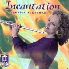 Eugenia Zukerman - Incantation, CD