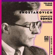 Dimitri Schostakowitsch (1906-1975): Sämtliche Lieder Vol.3, CD