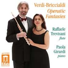 Raffaele Trevisani - Verdi-Briccialdi Operatic Fantasies, CD