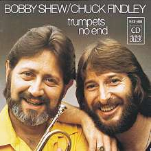 Bobby Shew & Chuck Findley: Trumpets No End, CD
