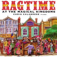 Chris Calabrese - Ragtime at the Magical Kingdom, CD