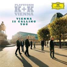 Plattform K & K Vienna - Vienna is calling you, CD