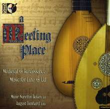 Meeting Place - Medieval & Renaissance Music for Lute & Ud, CD
