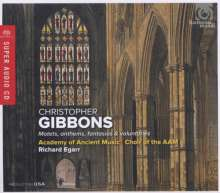 Christopher Gibbons (1615-1676): Motetten,Anthems,Fantasias & Voluntaries, SACD