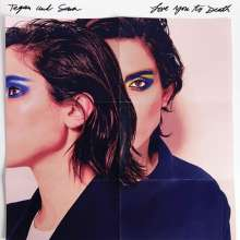 Tegan And Sara: Love You To Death (Clear/White Vinyl)