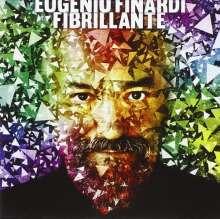 Eugenio Finardi: Fibrillante, CD