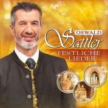 Oswald Sattler: Festliche Lieder, CD