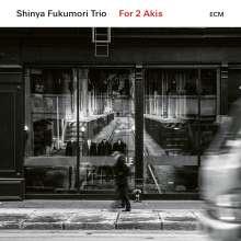 Shinya Fukumori (geb. 1984): For 2 Akis, CD