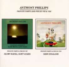 Anthony Phillips (ex-Genesis): Private Parts & Pieces 7 & 8, 2 CDs