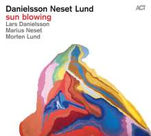 Lars Danielsson, Marius Neset & Morten Lund: Sun Blowing