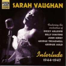 Sarah Vaughan (1924-1990): Interlude - Early Recordings 1944 - 1947, CD