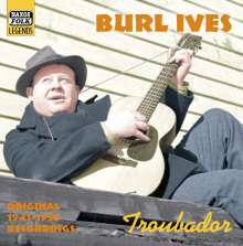 Burl Ives: Troubador, CD