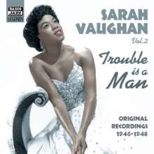 Sarah Vaughan (1924-1990): Trouble Is A Man, CD