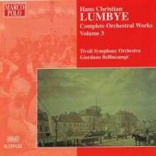 Hans Christian Lumbye (1810-1874): Sämtliche Orchesterwerke Vol.3, CD