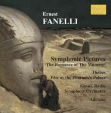 "Ernest Fanelli (1860-1917): Symphonic Pictures ""The Romance of The Mummy"", CD"