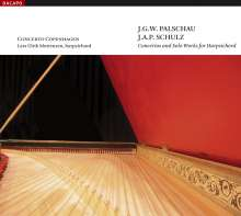 Johann Gottfried Wilhelm Palschau (1741-1815): Cembalokonzerte Nr.1 & 2, CD