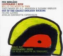 Per Nörgard (geb. 1932): Lygtemaend I Byen (Will-O'-The-Wisps In Town) - Märchenkantate für Mezzosopran,Trompete,Posaune,Violine,Cello & Klavier, CD