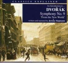 Classics Explained:Dvorak,Symphonie Nr.9, 2 CDs