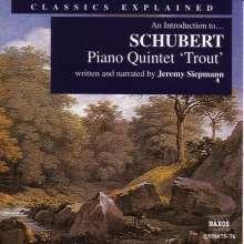 Classics Explained:Schubert/Forellenquintett, 2 CDs