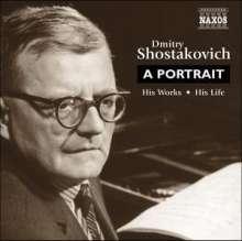Dimitri Schostakowitsch (1906-1975): Dimitry Schostakowitsch - A Portrait, 2 CDs