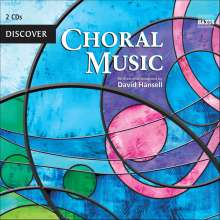 Discover Choral Music (in engl.Spr.), 2 CDs
