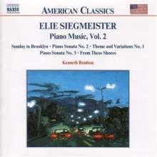 Elie Siegmeister (1909-1991): Klavierwerke Vol.2, CD