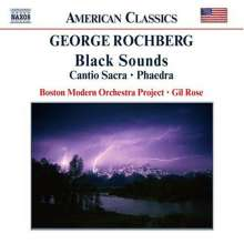 "George Rochberg (geb. 1918): Black Sounds (Ballettmusik zu ""The Act""), CD"