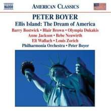 Peter Boyer (geb. 1970): Ellis Island:The Dream of America für Sprecher & Orchester, CD