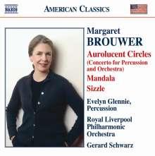 "Margaret Brouwer (geb. 1940): Percussionkonzert ""Aurolucent Circles"", CD"