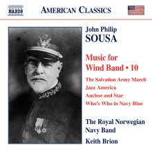 John Philip Sousa (1854-1932): Music for Wind Band Vol.10, CD