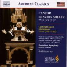 Cantor Benzion Miller - Cantorial Concert Masterpieces, CD