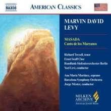 Marvin David Levy (geb. 1932): Canto de los Marranos, CD