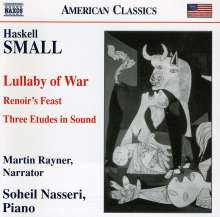 Haskell Small (geb. 1948): Lullaby of War, CD