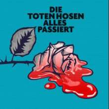 Die Toten Hosen: Alles passiert (Limited-Numbered-Edition), Single 7""