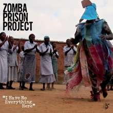 Zomba Prison Project: I Have No Everything Here, CD