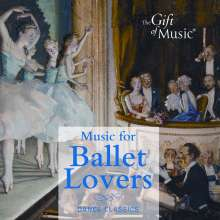 Gift of Music-Sampler - Music for Ballet Lovers, CD