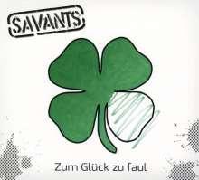 The Savants: Zum Glück zu faul, CD