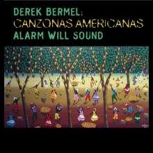 Derek Bermel (geb. 1967): Canzonas Americanas, CD