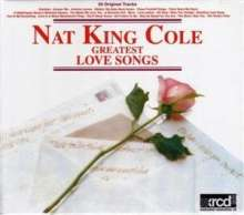 Nat 'King' Cole (1919-1965): Greatest Love Songs, Diverse