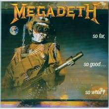 Megadeth: So Far So Good So What, CD
