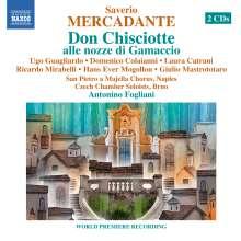 Saverio Mercadante (1795-1870): Don Chisciotte alle nozze di Gamaccio, 2 CDs