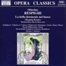 Ottorino Respighi (1879-1936): La Belle Dormente nel bosco, CD