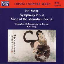 "Sicong Ma (1912-1987): Symphonie Nr.2 ""Mountain Forrest"", CD"