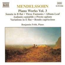 Felix Mendelssohn Bartholdy (1809-1847): Klavierwerke Vol.3, CD