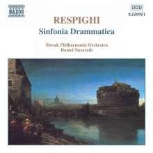 Ottorino Respighi (1879-1936): Sinfonia Drammatica, CD