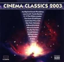 Cinema Classics 2003 - Classical Music made famous in Films, CD