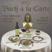 David Schrader - Bach A La Carte, CD