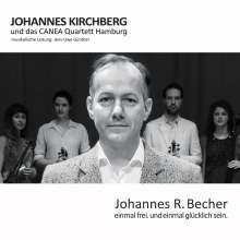 Johannes Kirchberg: Einmal frei.Und einmal glücklich sein., CD